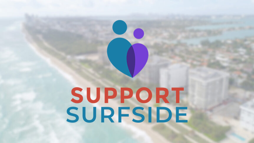Support Surfside | Help those impacted by the devastating building collapse in Surfside, Florida